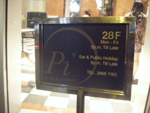 Pi's entrance sign in LKF. Good club for sure.